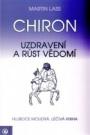 Chiron - Uzdravení a růst vědomí