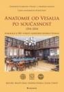 Anatomie od Vesalia po současnost (1517–2014)