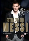 Fotbalový Bůh Messi
