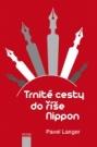 Trnité cesty do říše Nippon