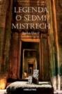 Legenda o sedmi Mistrech