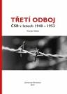 Třetí odboj ČSR v letech 1948 – 1953