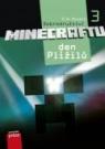 Dobrodružství Minecraftu 3 – Den Plížilů