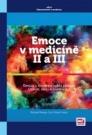 Emoce v medicíně II a III