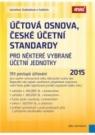 Účtová osnova, České účetní standardy pro některé vybrané účetní jednotky 2015