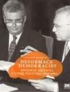 Deformace demokracie?