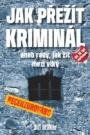 Jak přežít kriminál