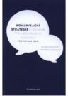 Komunikační strategie v jednom typu mediálního diskursu