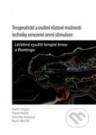 Terapeutické a osobní růstové možnosti techniky omezené zevní stimulace: Léčebné využití terapie tmou a Floatingu