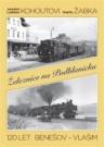 Železnice na Podblanicku