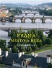 Praha - Město a řeka