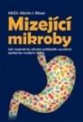 Mizející mikroby