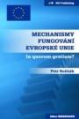 Mechanismy fungování Evropské unie