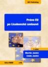 Právo EU po Lisabonské smlouvě