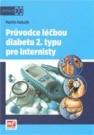 Průvodce léčbou diabetu 2. typu pro internisty