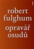V novém Fulghumovi se podíváme i do Prahy